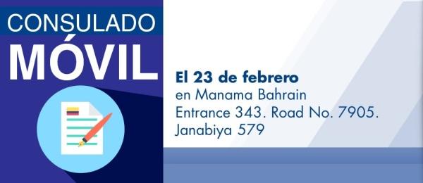 El Consulado de Colombia en Abu Dhabi visitará con su unidad móvil Manama Bahrain, el 23 de febrero